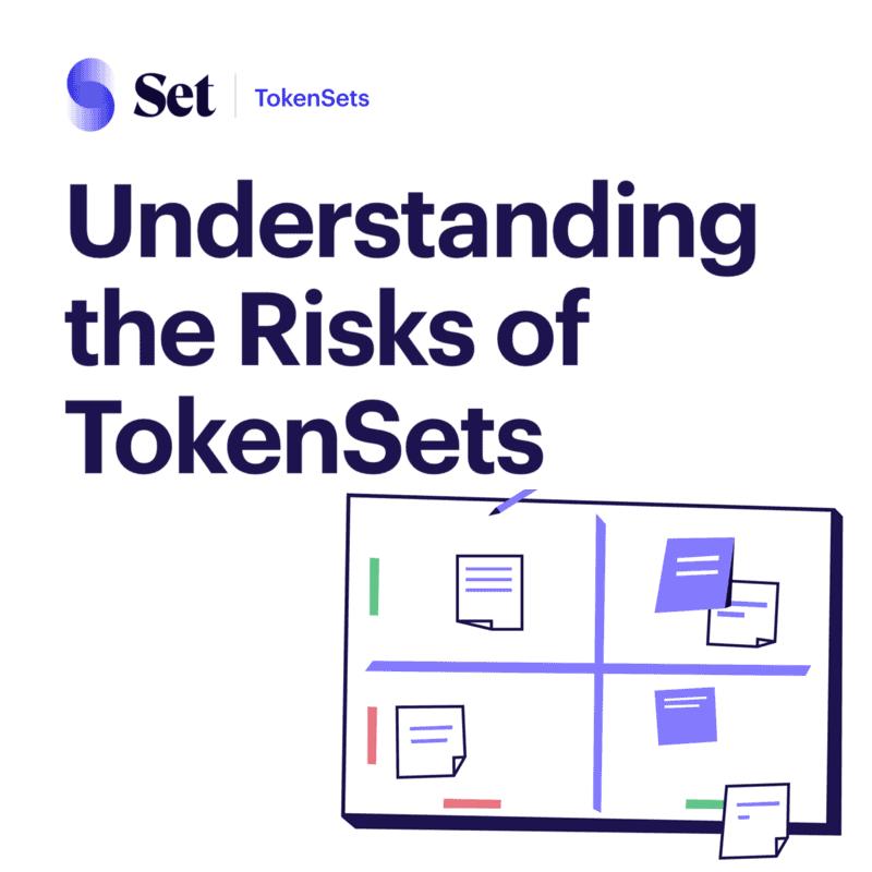 Understanding Risk of TokenSets